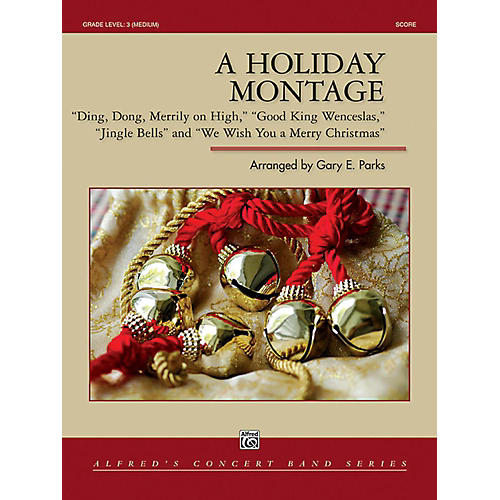 Alfred A Holiday Montage Concert Band Grade 3 Set