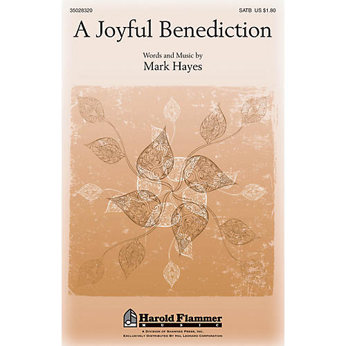 Shawnee Press A Joyful Benediction SATB composed by Mark Hayes