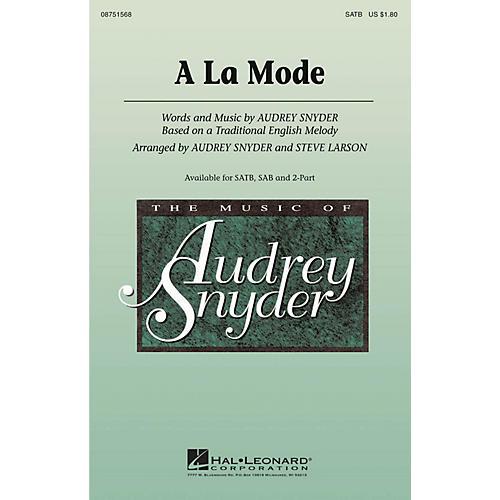 Hal Leonard A La Mode SAB Arranged by Audrey Snyder