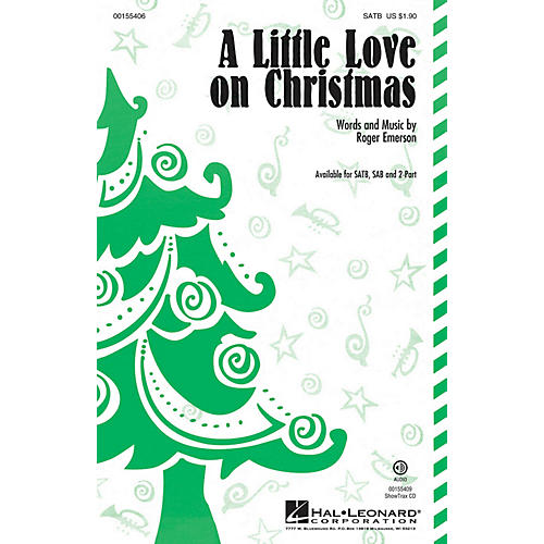 Hal Leonard A Little Love on Christmas SATB composed by Roger Emerson