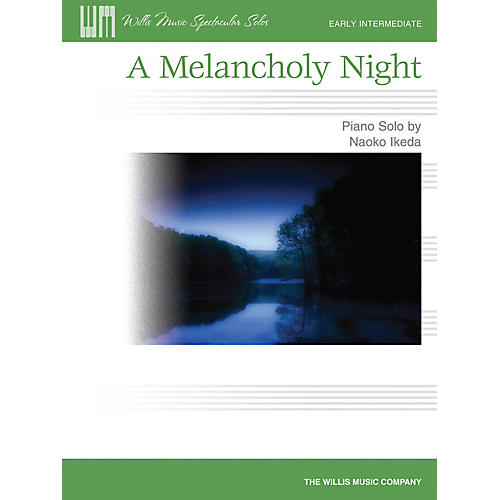 Willis Music A Melancholy Night (Early Inter Level) Willis Series by Naoko Ikeda
