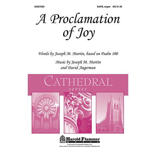 Shawnee Press A Proclamation of Joy (Shawnee Press Cathedral Series) SATB, Organ composed by Joseph M. Martin