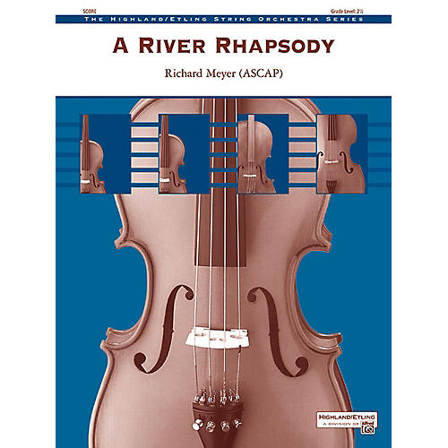 Alfred A River Rhapsody String Orchestra Grade 2.5