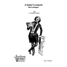 Southern A Sailor's Lament TBB Composed by Jim Leininger