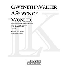 Lauren Keiser Music Publishing A Season of Wonder (for Brass Quintet) LKM Music Series by Gwyneth Walker
