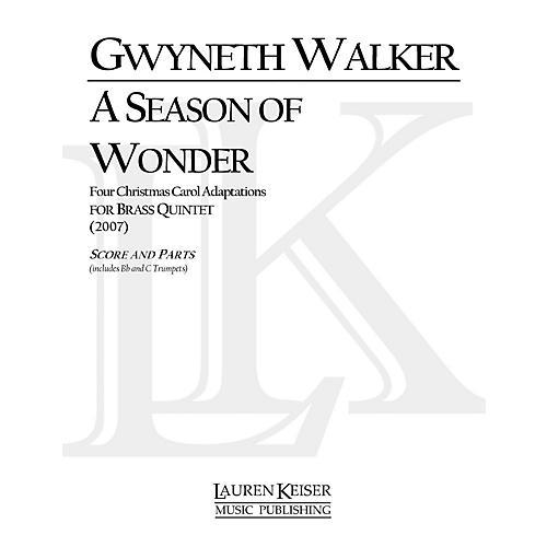Lauren Keiser Music Publishing A Season of Wonder (for Brass Quintet) LKM Music Series by Gwyneth Walker