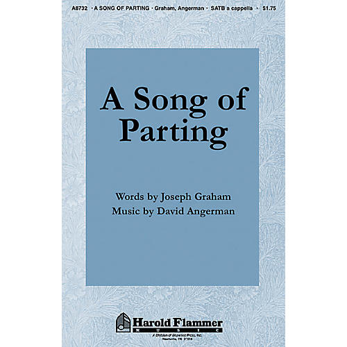 Shawnee Press A Song of Parting SATB a cappella composed by Joseph Graham