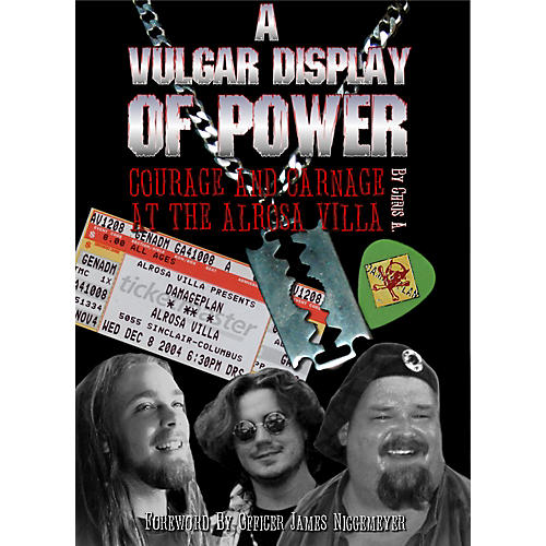 MJS Music Publications A Vulgar Display Of Power: Courage And Carnage At The Alrosa Villa (Book)