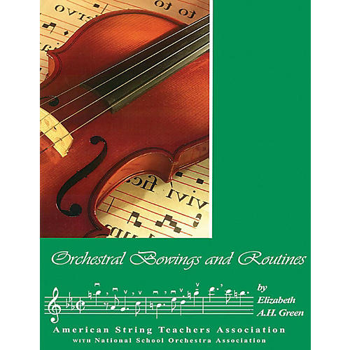 Alfred ASTA Orchestral Bowings and Routines Book