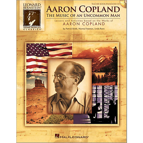 Hal Leonard Aaron Copland: The Music Of An Uncommon Man Teacher Book/Enhanced CD