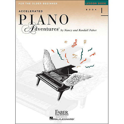 Faber Piano Adventures Accelerated Piano Adventures Lesson Book - Book 1 For The Older Beginner