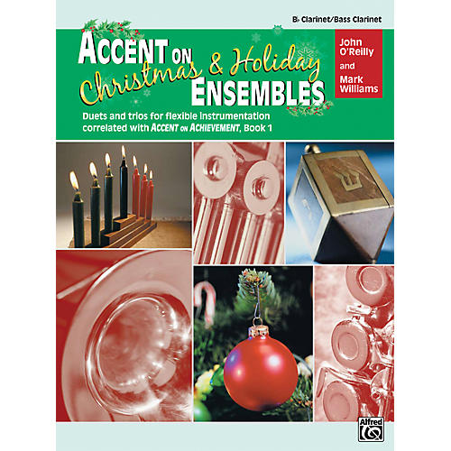 Alfred Accent on Christmas and Holiday Ensembles B-Flat Clarinet/Bass Clarinet-thumbnail