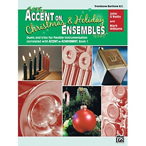 Alfred Accent on Christmas and Holiday Ensembles Trombone/Baritone B.C. by Alfred