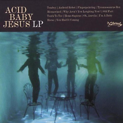 Alliance Acid Baby Jesus - Acid Baby Jesus