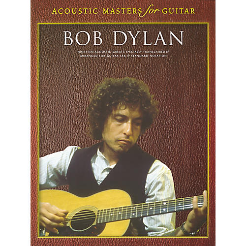 Music Sales Acoustic Masters Bob Dylan Guitar Tab Songbook