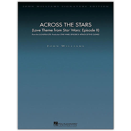 Hal Leonard Across the Stars (Love Theme from Star Wars: Episode II) John Williams Signature Edition Orchestra-thumbnail