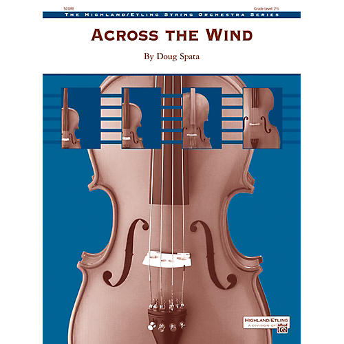 Alfred Across the Wind - String Orchestra Grade 2.5 Set-thumbnail