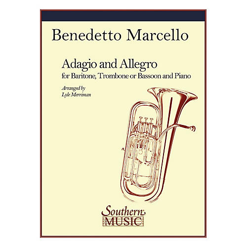 Southern Adagio and Allegro (Bassoon) Southern Music Series Arranged by Lyle Merriman