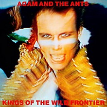 Adam & The Ants - Kings Of The Wild Frontier (Deluxe Edition)