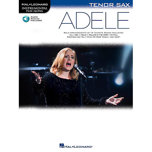 Hal Leonard Adele For Tenor Sax - Instrumental Play-Along Book/Online Audio