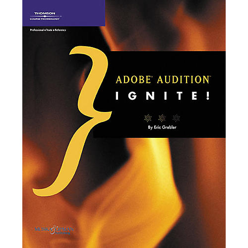 Course Technology PTR Adobe Audition Ignite! Book