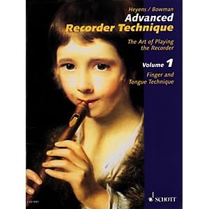 Schott Advanced Recorder Technique The Art of Playing the Recorder Schott... by Schott
