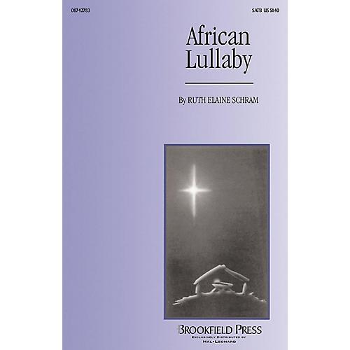 Brookfield African Lullaby SATB arranged by Ruth Elaine Schram