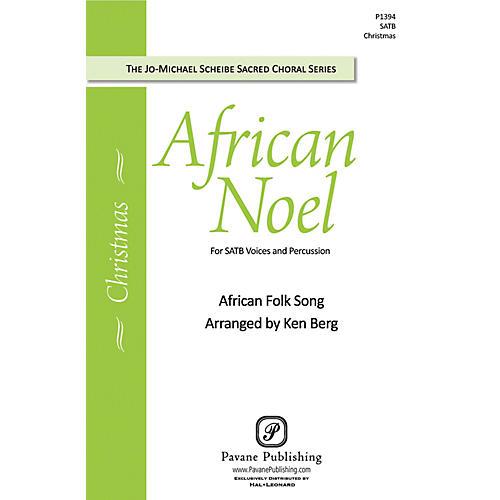 Pavane African Noel SATB arranged by Ken Berg