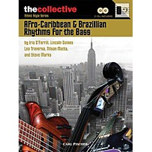 The Collective Afro-Caribbean & Brazilian Rhythms for the Bass Bass Instruction Series Softcover with CD by Various