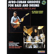 Alfred Afro-Cuban Grooves For Bass and Drums: Funkifying The Clave Book/CD