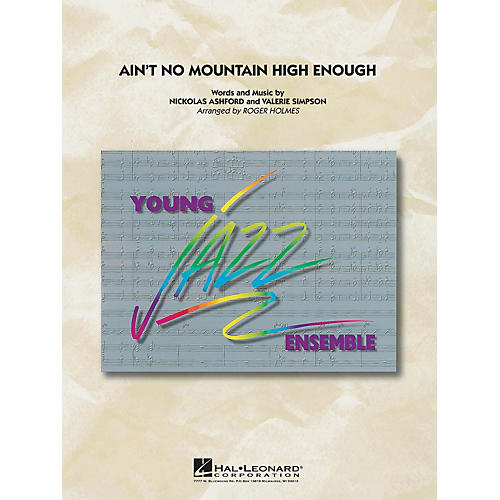 Hal Leonard Ain't No Mountain High Enough Jazz Band Level 3 by Michael McDonald Arranged by Roger Holmes