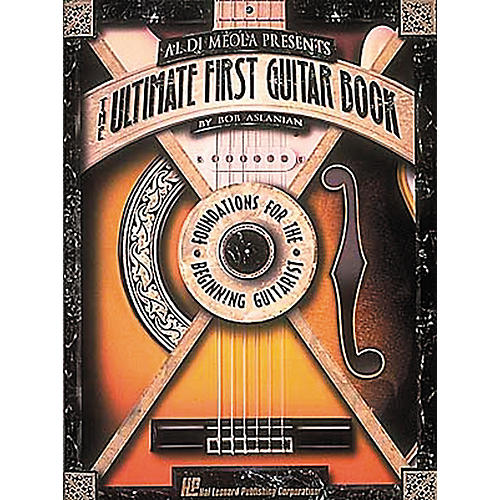 Hal Leonard Al DiMeola Presents The Ultimate First Guitar Book