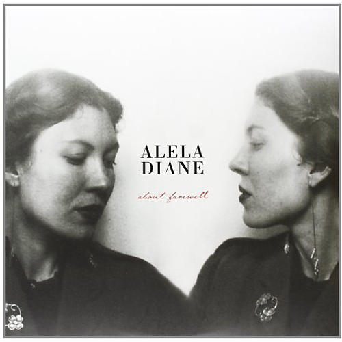 Alliance Alela Diane - About Farewell