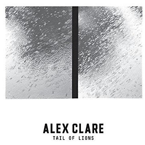 Alliance Alex Clare - Tail Of Lions