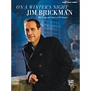 Alfred Jim Brickman - On a Winter's Night: The Songs and Spirit of Christmas Piano/Vocal/Chords Book (00-44097)