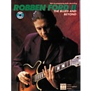 Alfred Robben ford Playin' the Blues (Book/CD) (00-REHBK004CD)