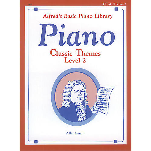 Alfred Alfred's Basic Piano Course Classic Themes Book 2