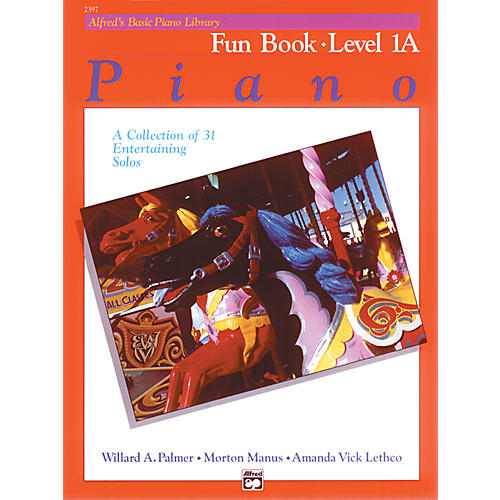 Alfred Alfred's Basic Piano Course Fun Book 1A