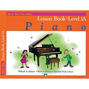 Alfred Alfreds Basic Piano Course Lesson Book 1A by Alfred