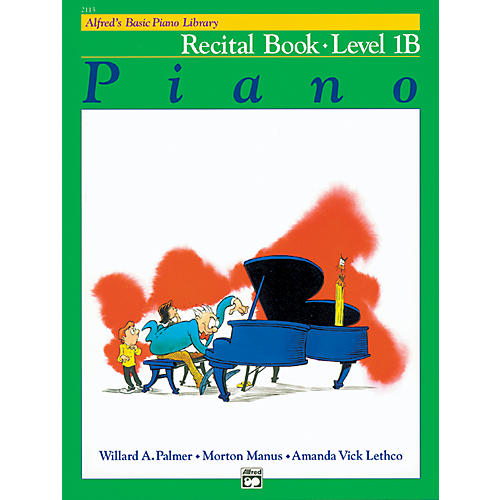 Alfred Alfred's Basic Piano Course Recital Book 1B