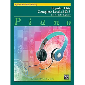 Alfred Alfreds Basic Piano Library - Popular Hits Complete Levels 2 and 3 by Alfred