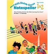 Alfred Alfred's Kid's Ukulele Course Notespeller 1 & 2 Book