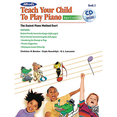 Alfred Alfred's Teach Your Child to Play Piano, Book 2 (Book/CD)-thumbnail