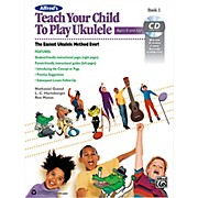 Alfred Alfred's Teach Your Child to Play Ukulele Book & CD 1