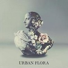 Alina Baraz - Urban Flora