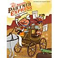 Hal Leonard All Aboard The Partner Express - Seasonal Partner Songs for Young Voices Songbook thumbnail