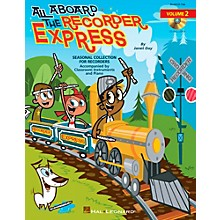 Hal Leonard All Aboard The Recorder Express - Seasonal Collection for Recorders Volume 2 Book/CD