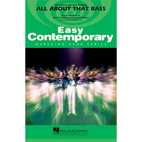 Hal Leonard All About That Bass Marching Band Level 2 by Meghan Trainor Arranged by Ishbah Cox