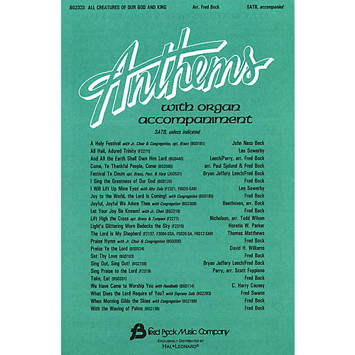 Fred Bock Music All Creatures of Our God and King (SATB) SATB arranged by Fred Bock