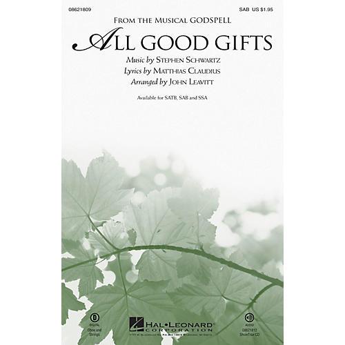 Hal Leonard All Good Gifts (from Godspell) SAB arranged by John Leavitt